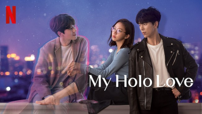 """Facts about the new Netflix Korean Drama """"My Holo Love ..."""